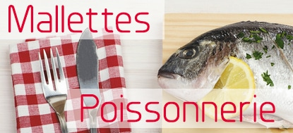 Mallettes poissonnerie